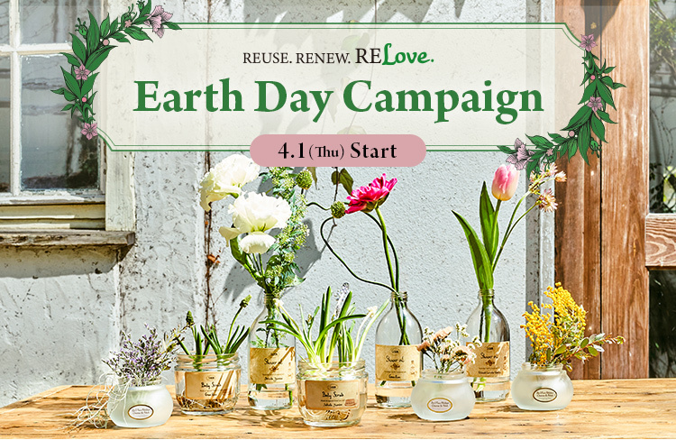REUSE.RENEW.RELOVE Earth Day Campaign アースデイキャンペーン 4.1(Thu) Start
